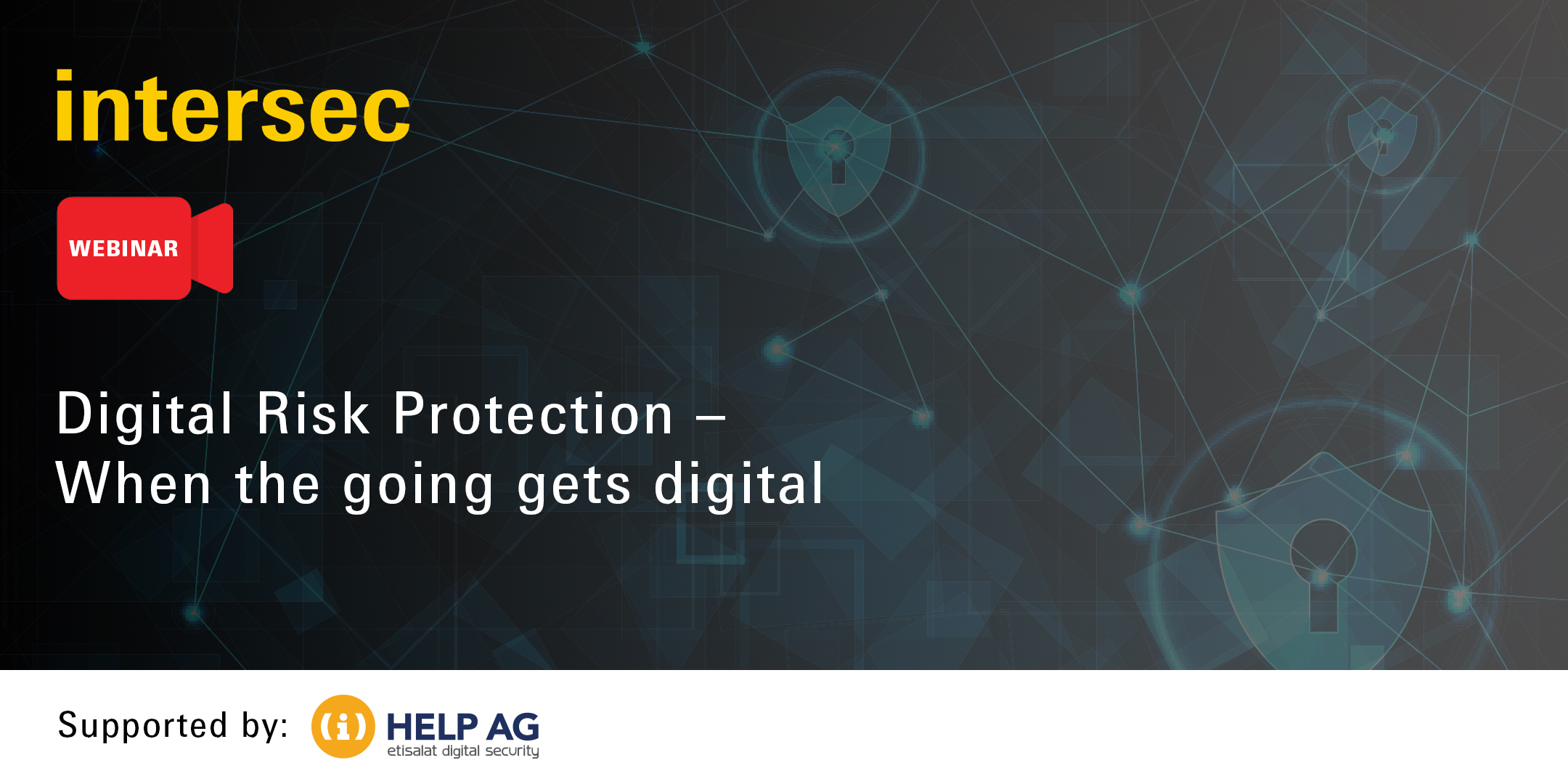 Digital Risk Protection – When the going gets digital!